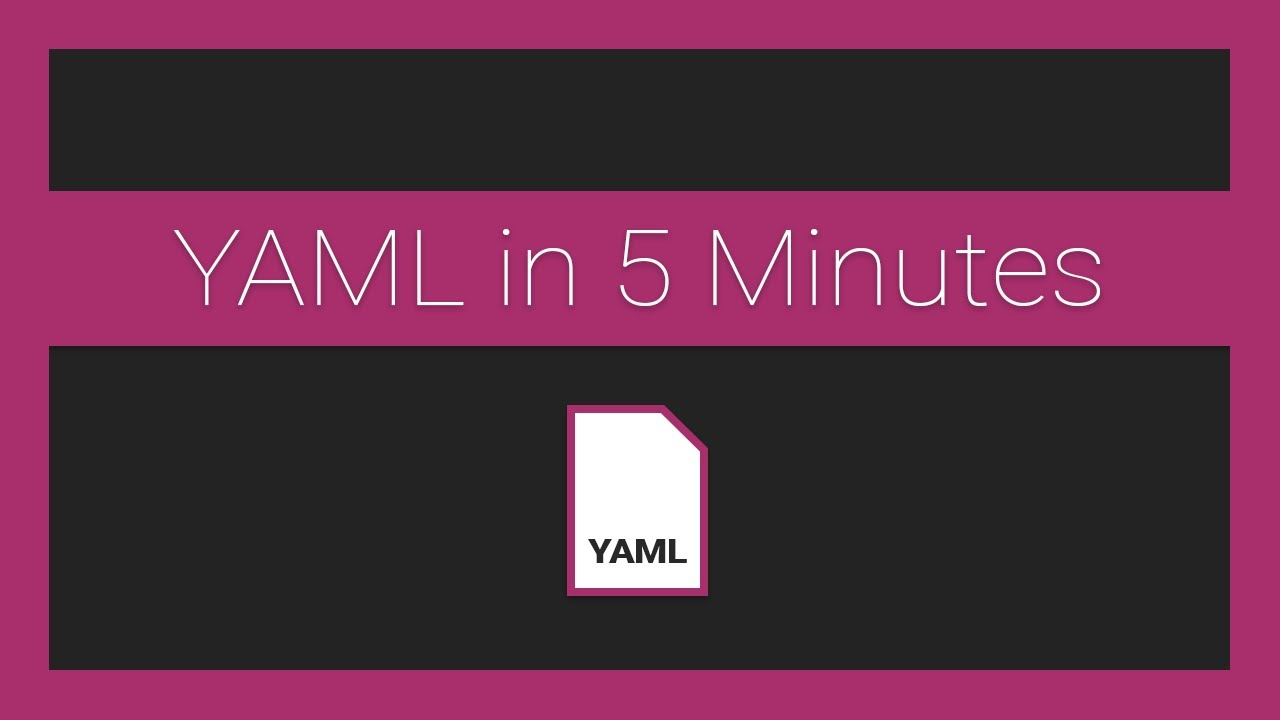 The Basics of YAML in Under 5 Minutes