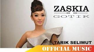 Gambar cover Zaskia Gotik - Tarik Selimut | Official Music Lyric HD