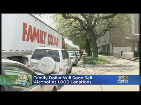 Family Dollar Stores To Begin Selling Alcohol