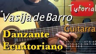 Vasija de Barro - Danzante Ecuatoriano tutorial/cover instrumental guitarra