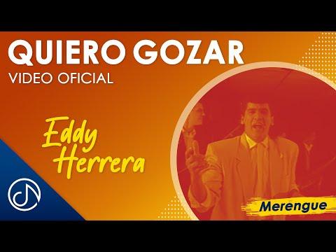 Quiero Gozar – Eddy Herrera