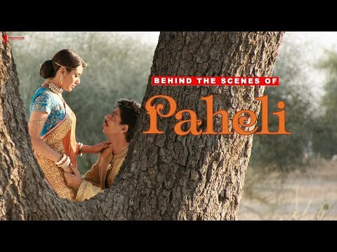 Behind The Scenes of Paheli | Rani Mukherji, Shah Rukh Khan | A Film By Amol Palekar