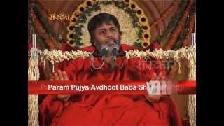 Shiv Yog | Avdhoot Baba | Episode 9