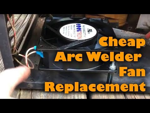 Cheap Arc Welder Fan Replacement Option