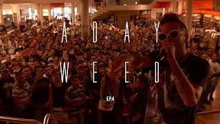A Day Weed Sfera Ebbasta ep.4