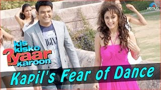 Kis Kisko Pyaar Karoon | Behind The Scenes | Kapil's Fear of Dance