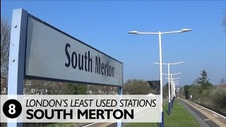 London's Least Used Stations: Number 8 - South Merton