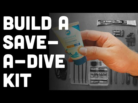How to Build A Save-A-Dive Kit for Scuba Divers