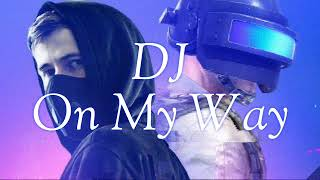 Download Lagu Dj On My Way Alan Walker Full Bass