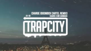 Repeat youtube video Kaaris x Mr Carmack - Charge (Boombox Cartel Remix)
