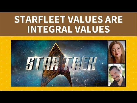 Starfleet Values Are Integral Values