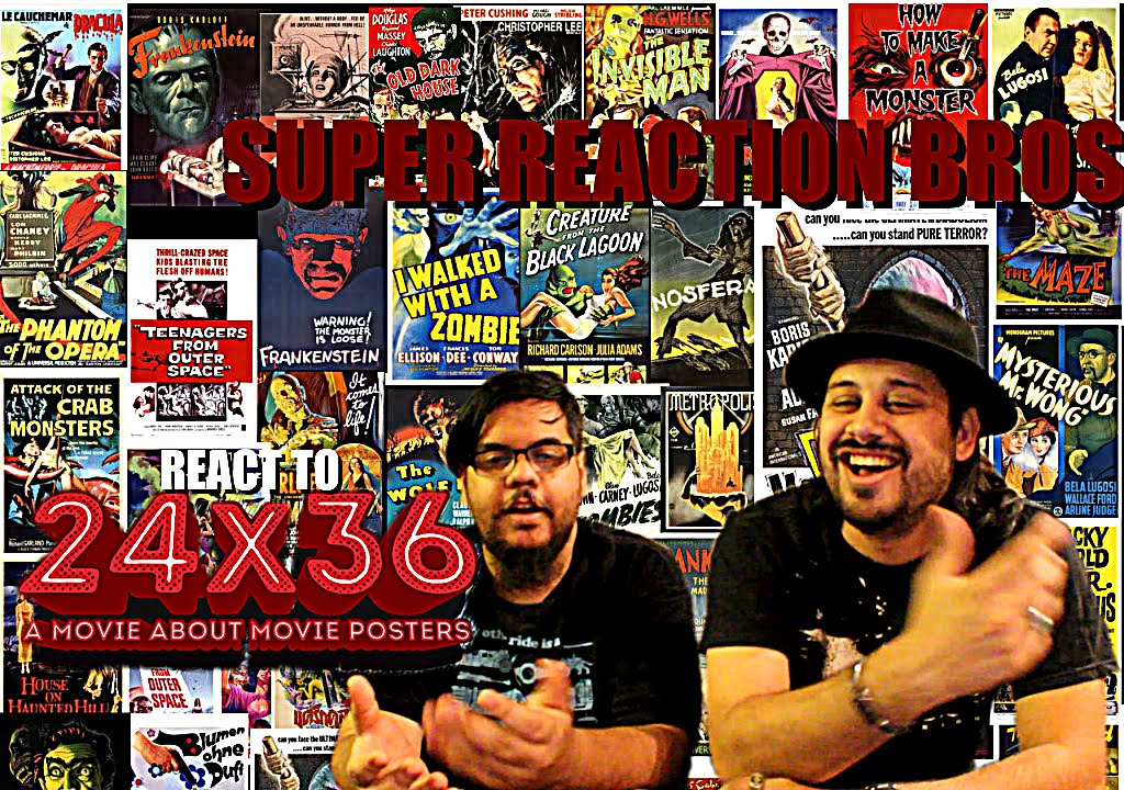 Download SUPER REACTION BROS REACT & REVIEW 24X36 A Movie about Movie Posters Official Trailer!!!!
