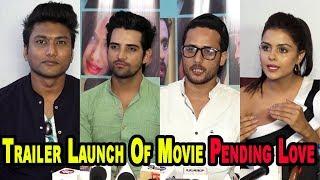 "Trailer Launch Of Movie "" Pending Love ""   Bollywood Helpline  "