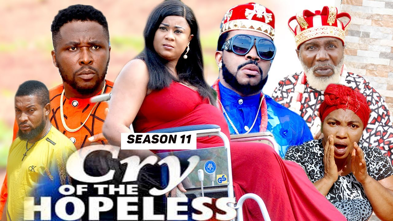 Download CRY OF THE HOPELESS (SEASON 11) {TRENDING NEW MOVIE} - 2021 LATEST NIGERIAN NOLLYWOOD MOVIES