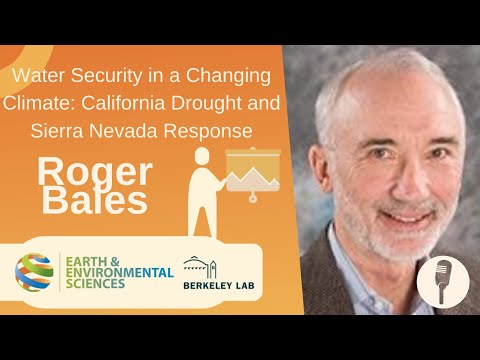 Water Security in a Changing Climate: California Drought and Sierra Nevada Response