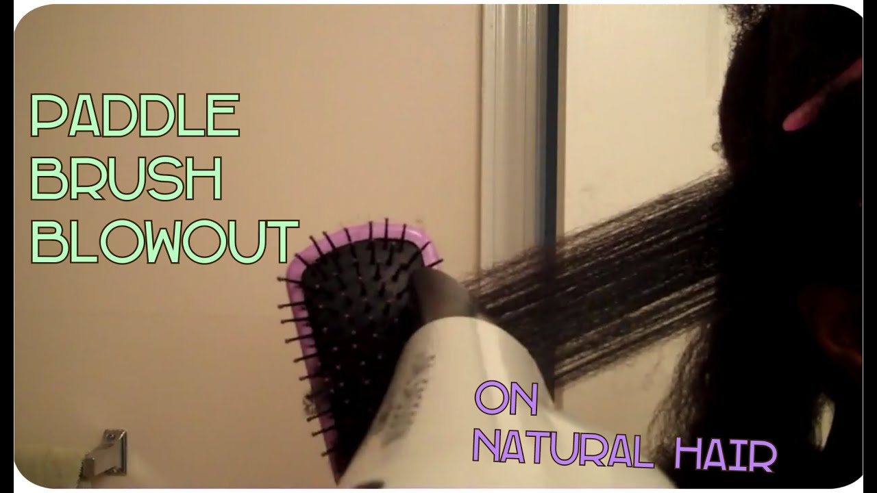 How To Paddle Brush Blow Out On 4C Natural Hair YouTube