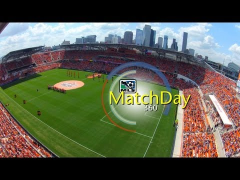 MatchDay 360: BBVA Compass Stadium Opener, Houston Dynamo vs. D.C. United