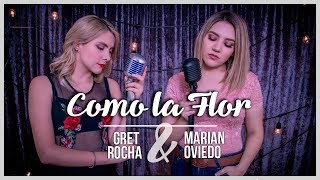 Video Como La Flor - Selena / Gret Rocha & Marián Oviedo download MP3, 3GP, MP4, WEBM, AVI, FLV Oktober 2018