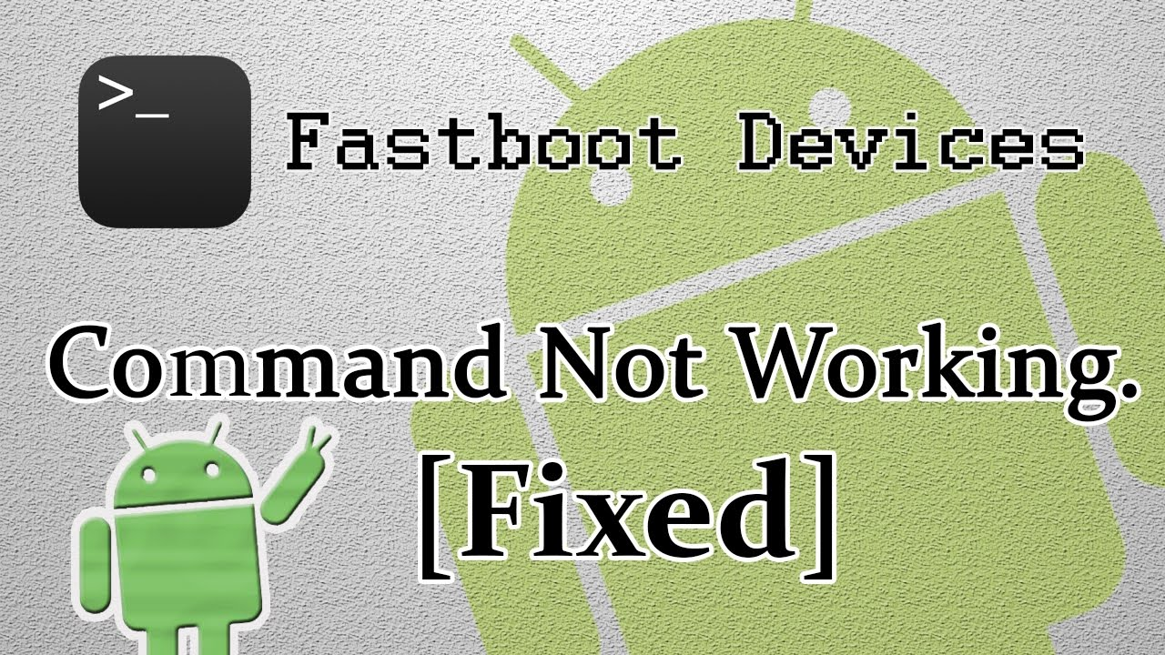 [Fixed] Fastboot Devices Command not Working | 100% Working Solution and  Tested