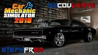 Car Mechanic Simulator 2018 - Découverte / Présentation - FR PC