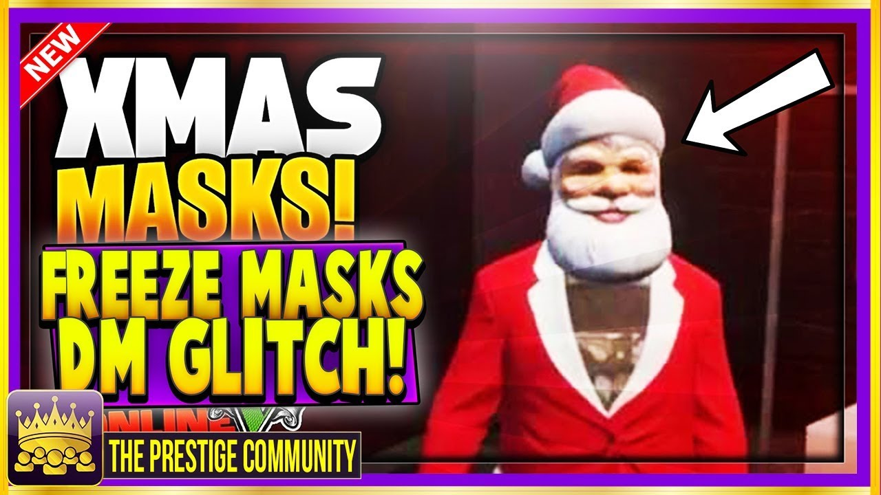 All Christmas Mask Gta 5.Gta 5 1 46 New Dm Freeze Christmas Mask For Hitting 100 Director Mode Modded Outfits Glitch