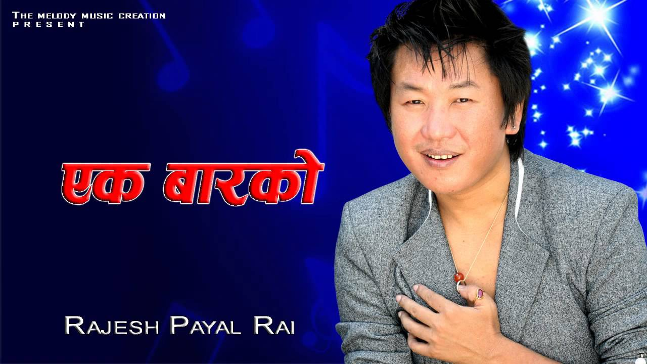 Rajesh payal rai:: kina kina:: picture:: filmykhabar: nepali.