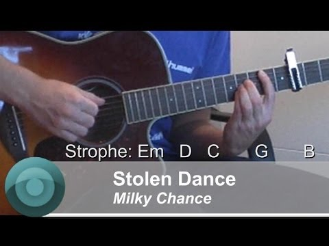 "STOLEN DANCE"", Milky Chance/--GUITAR-TUTORIAL--/ ORIGINAL Chords ..."