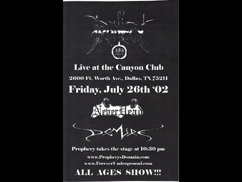 7-26-02 PROPHECY - The Canyon Club - Dallas, TX!