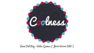Lana Del Rey - Video Games (Joris Voorn Edit)