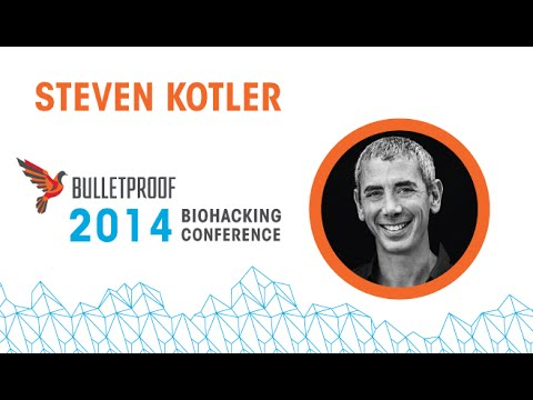 Steven Kotler, Flow Genome Project – Activate Your Flow State - 2014 Bulletproof Conference