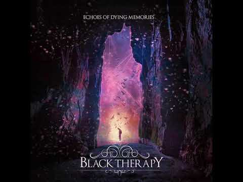 Black Therapy - Ruins (Melodic Death Metal) *NEW 2019* Mp3