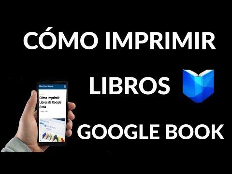 ¿Cómo Imprimir Libros de Google Book?