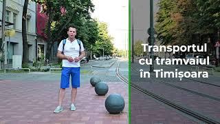 Transportul cu tramvaiul - Iubim Timișoara