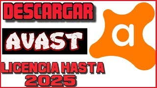 🔰 Descargar Avast Gratis con Licencia hasta 2025 ▷ Versión Completa ▷ 2020