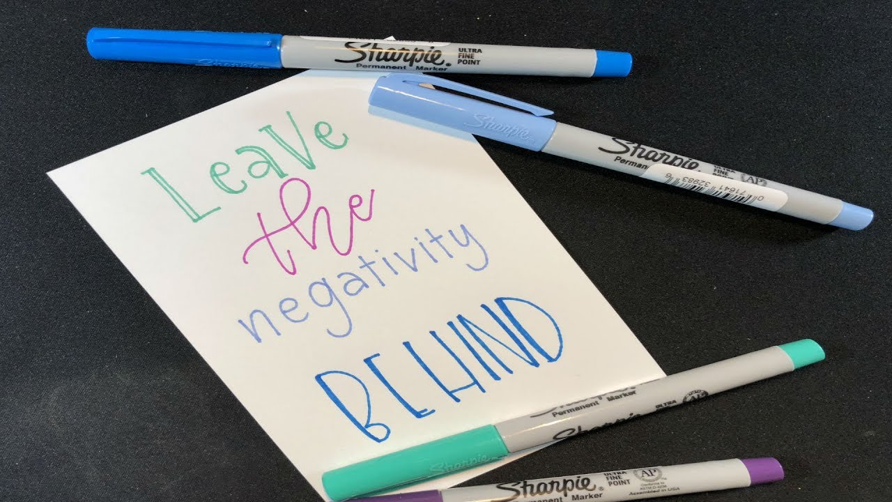Leave The Negativity Behind Calligraphy With Sharpie