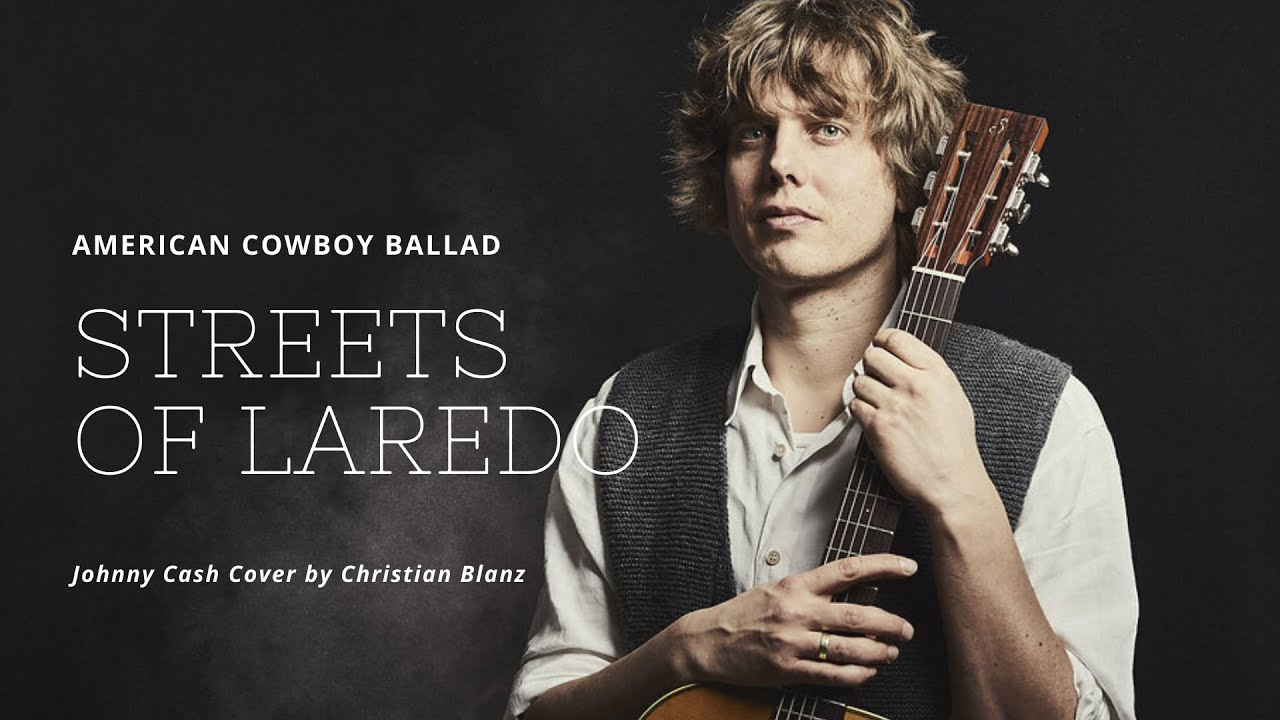 Johnny Cash - Streets of Laredo // Cover by Christian Blanz