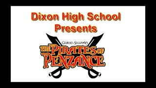 Dixon High School: The Pirates of Penzance