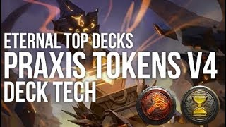 Eternal Top Decks - Praxis Tokens v4 | Deck Tech (Top 60 Masters)