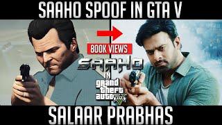 Saaho Trailer Spoof in GTA 5| Saaho Spoof GTA |  | RadheShyam Prabhas, Shraddha Kapoor