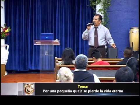 Por una pequeña queja se pierde la vida eterna, pastor Rafael Rodriguez