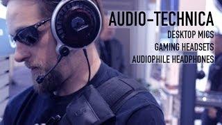 Audio-Technica: Gaming Headsets, Audiophile Headphones, & Desktop Mics   CES 2014