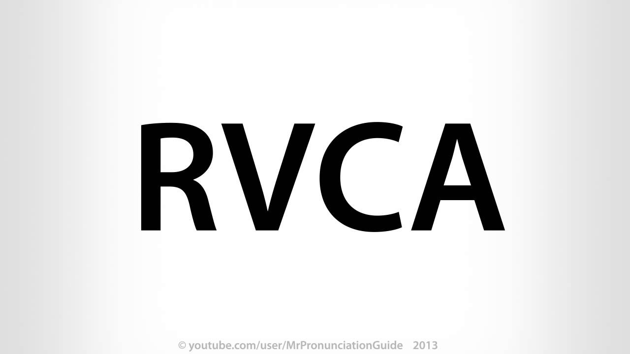 How To Pronounce RVCA