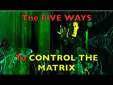 The FIVE Steps to CONTROL THE MATRIX - Time Travel - Magick