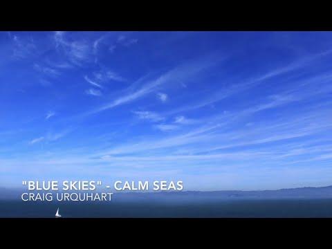 Meditation - Blues Skies (Calm Seas) music by Craig Urquhart