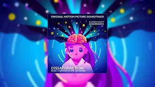 Dissatisfaction – Soundtrack (2019)