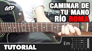 """Como tocar """"Caminar de tu mano"""" de Rio Roma ft. Fonseca en Guitarra Acústica (HD)"""