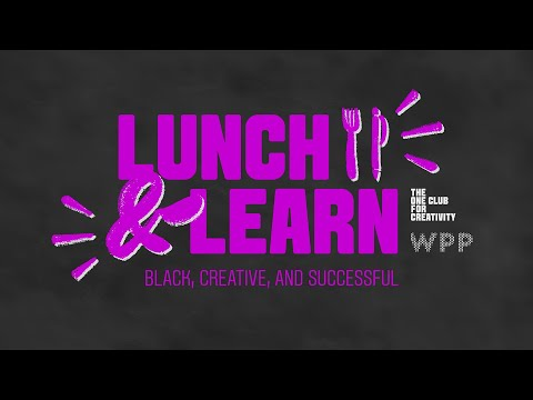 Lunch & Learn: Black, Creative and Successful
