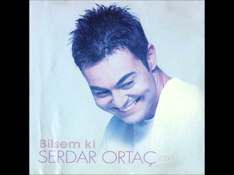 SERDAR ORTAC   SENİN Kİ