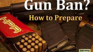 Gun Ban? How To Prepare