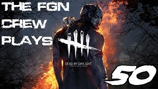The FGN Crew Plays: Dead by Daylight #50 - Almost Had it (PC)